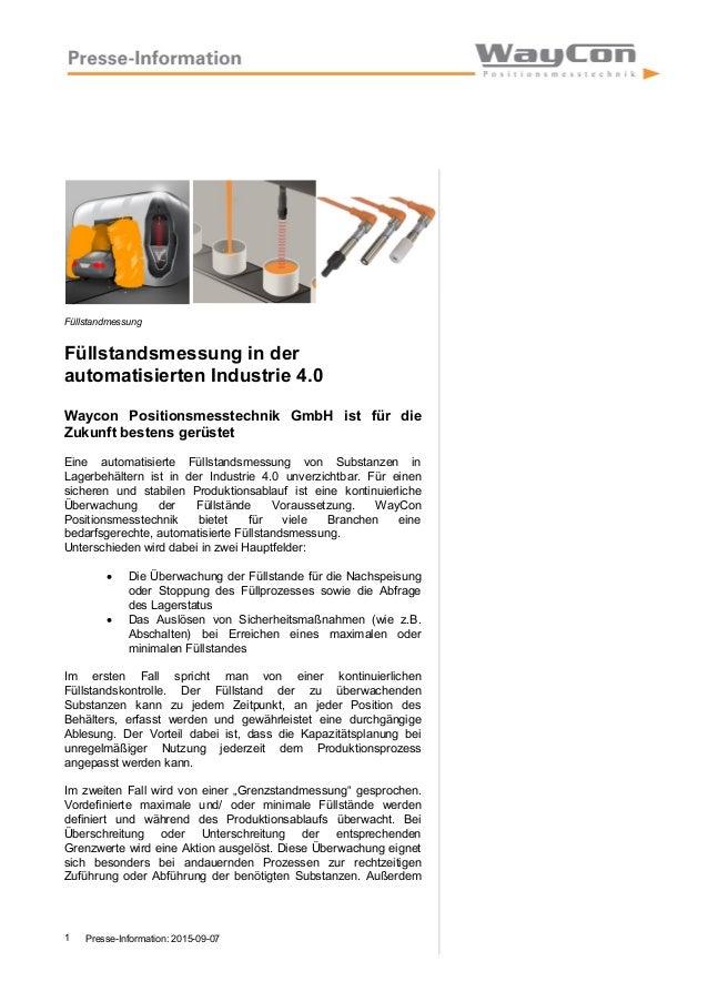 Presse-Information: 2015-09-071 Füllstandmessung Füllstandsmessung in der automatisierten Industrie 4.0 Waycon Positionsme...
