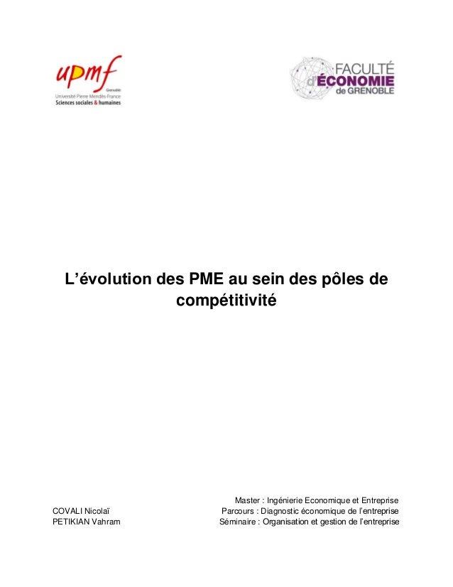 L'évolution des PME au sein des pôles de compétitivité Master : Ingénierie Economique et Entreprise COVALI Nicolaï Parcour...