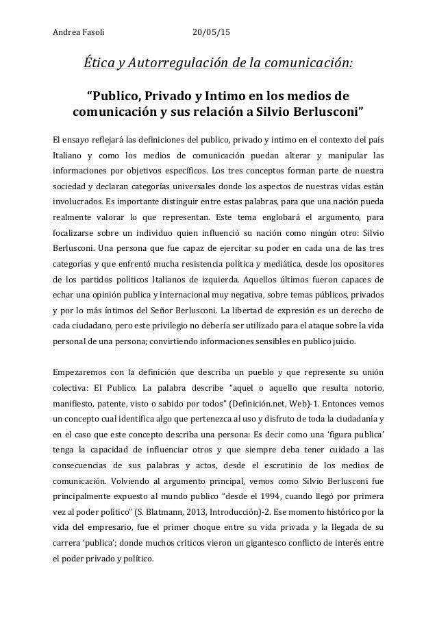 """Andrea  Fasoli   20/05/15   Ética  y  Autorregulación  de  la  comunicación:      """"Publico,  Privado..."""