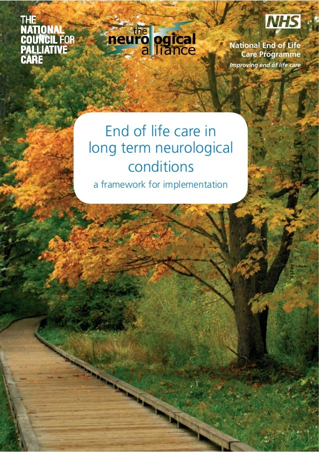 End of life care in long term neurological conditions a framework for implementation