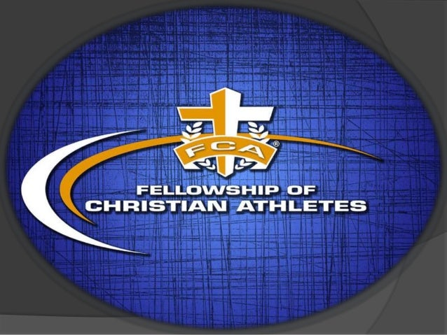 Welcome to FCA ellowship of hristian thletes Superior High School