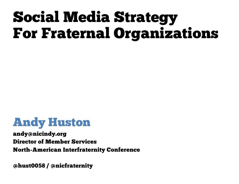 Social Media Strategy at #FCA2012 [Fraternity Communications Association]