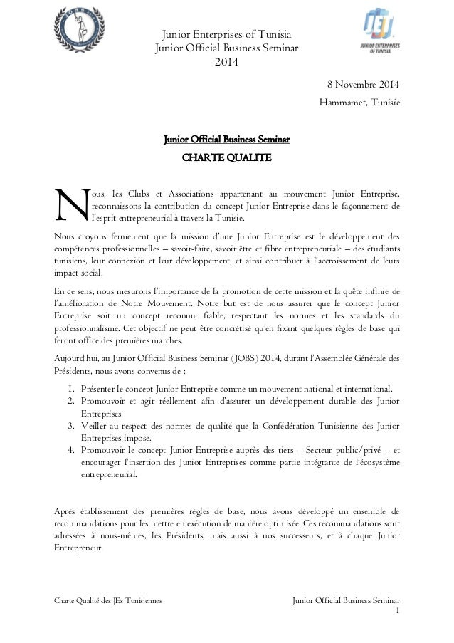 Junior Enterprises of Tunisia Junior Official Business Seminar 2014 Charte Qualité des JEs Tunisiennes Junior Official Bus...