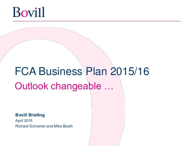 fca business plan and risk outlook