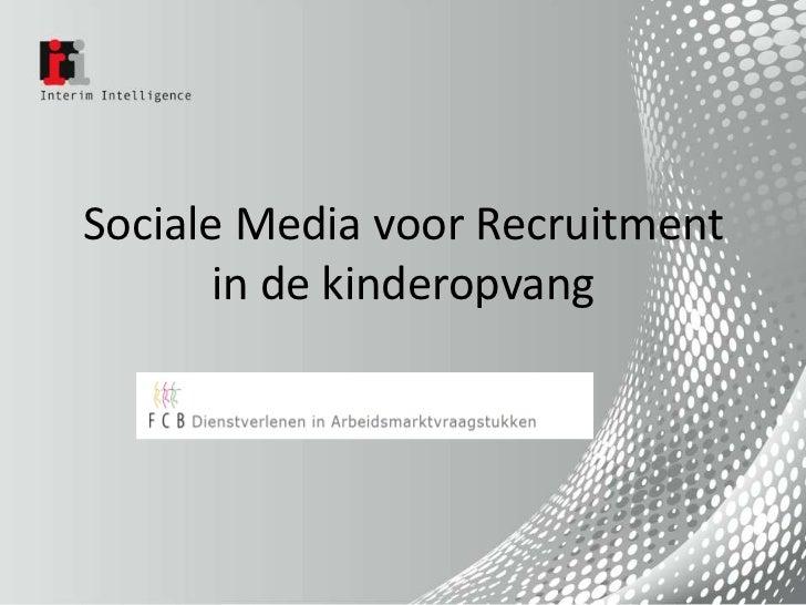 Sociale media voor recruitment in de kinderopvang