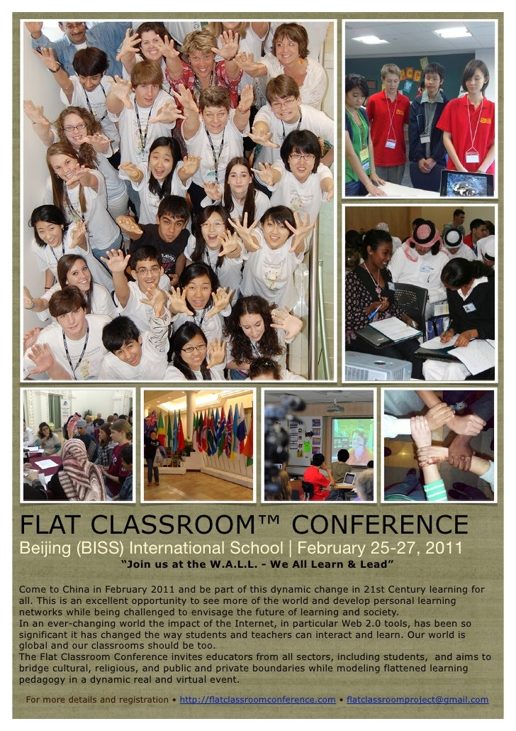 "FLAT CLASSROOM™ CONFERENCE Beijing (BISS) International School | February 25-27, 2011                       ""Join us at th..."