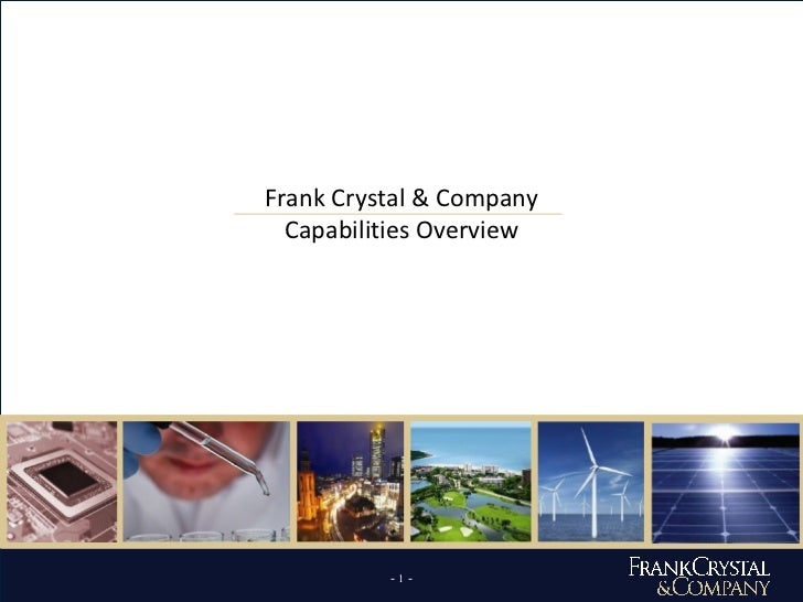 Frank Crystal & Co. Overview