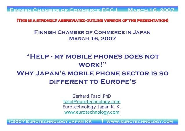 ©2006 Eurotechnology Japan KK www.eurotechnology.com JCOMM - Japan's Telecom Markets March 21, 2006Finnish Chamber of Comm...