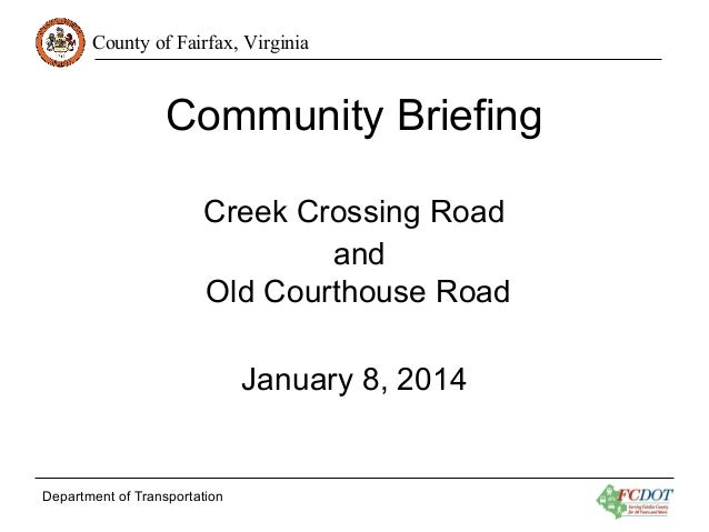 FCDOT: Community Briefing on Creek Crossing Road and Old Courthouse Road