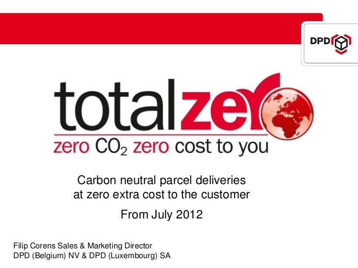 Carbon neutral parcel deliveries              at zero extra cost to the customer                          From July 2012Fi...