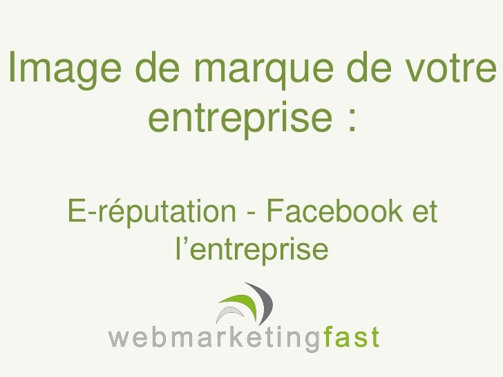 Image de marque de l'entreprise : E-réputation et Facebook