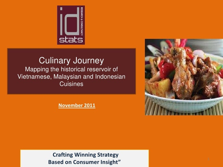 Culinary Journey   Mapping the historical reservoir ofVietnamese, Malaysian and Indonesian              Cuisines          ...