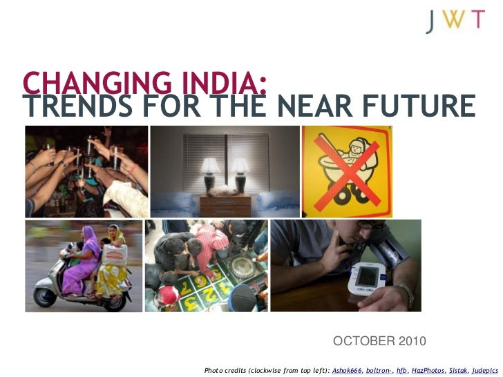 Changing India: Trends for the Near Future (October 2010)