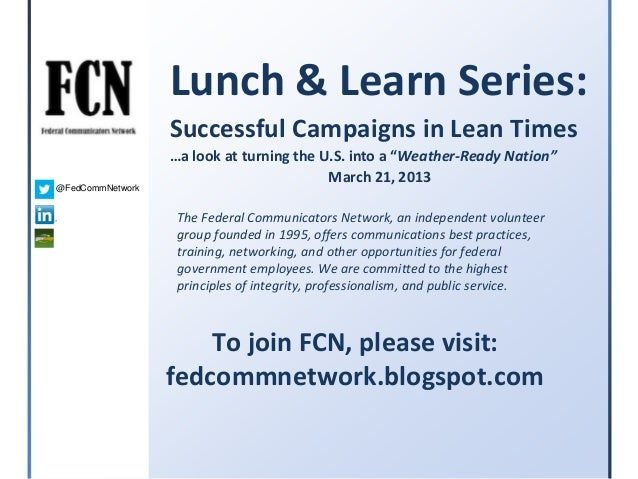 FCN Lunch and Learn - Successful Campaigns - Joe Flood of Weather-Ready - 3-21-2013