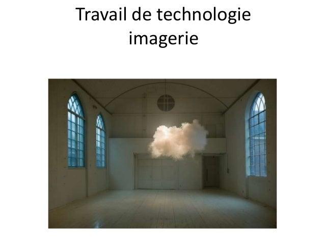 Travail de technologie imagerie