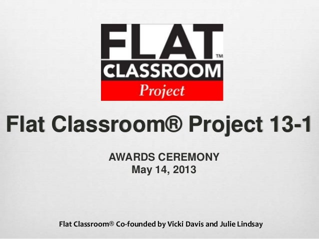 Flat Classroom Project 13-1 Awards