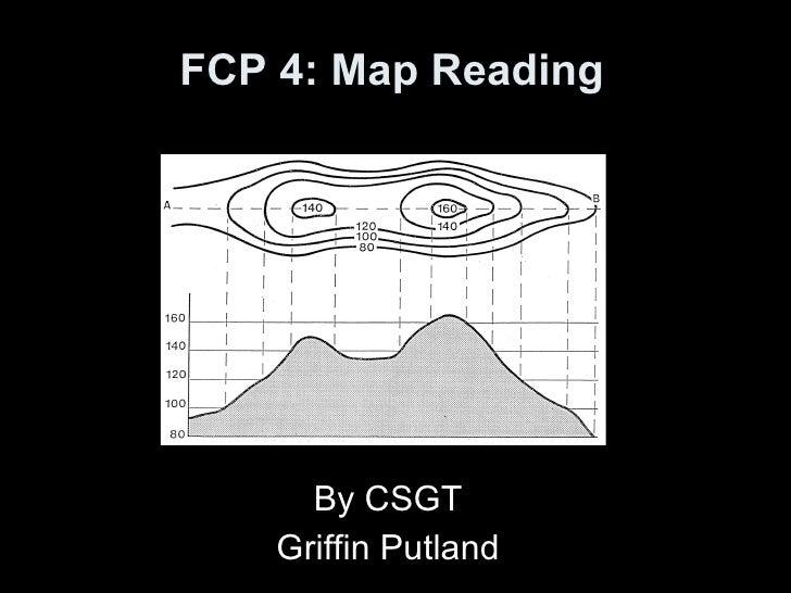 FCP 3 - Map Reading - CFSGT Putland - Mar 10