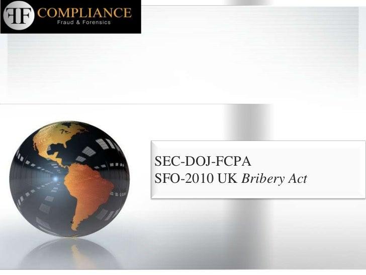 FCPA - UK Bribery Act (y otras)