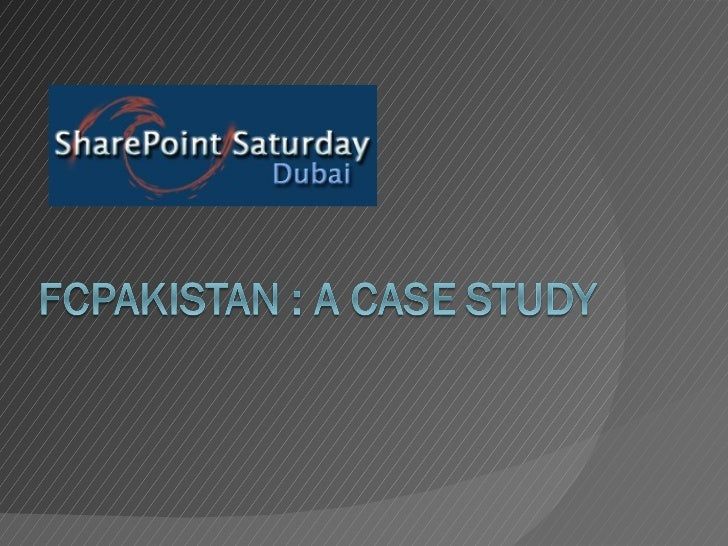 FCPakistan: a case study