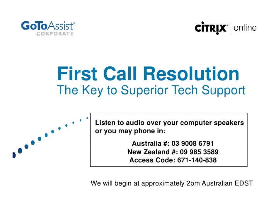 First Call Resolution The Key to Superior Tech Support        Listen to audio over your computer speakers       or you may...