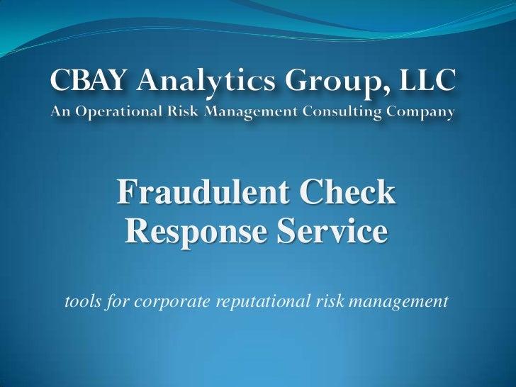 Fraudulent Check Response Service