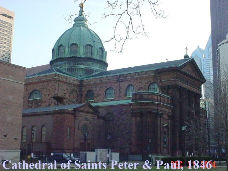 CATHEDRAL OF SAINTS PETER & PAUL (1846) Cathedral of Saints Peter & Paul, 1846
