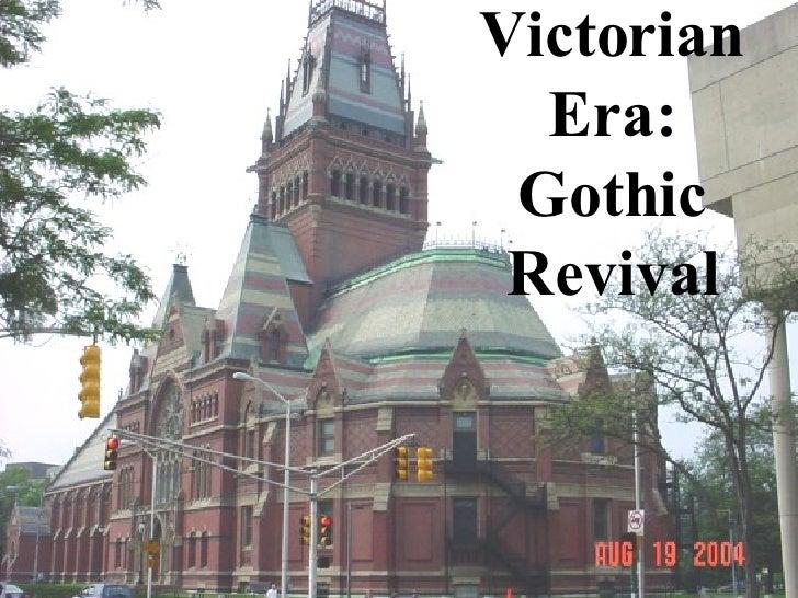 Victorian Era: Gothic Revival
