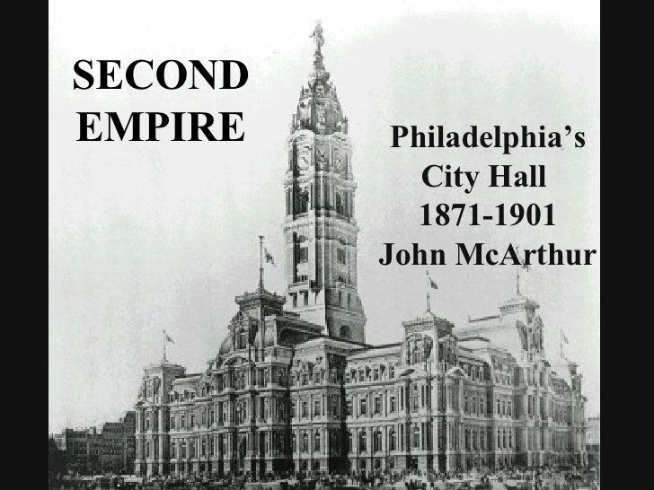 SECOND EMPIRE Philadelphia's City Hall  1871-1901 John McArthur