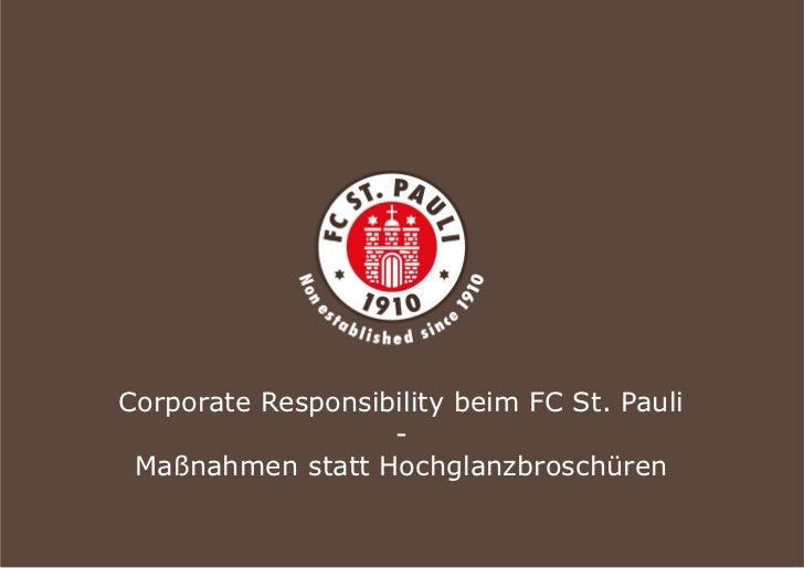 Corporate Responsibility beim FC St. Pauli                   - Maßnahmen statt Hochglanzbroschüren