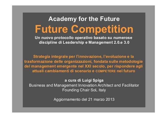 © Copyright 2012 - EXCELL - Tutti i diritti di riproduzione riservati Academy for the Future Future Competition Un nuovo p...