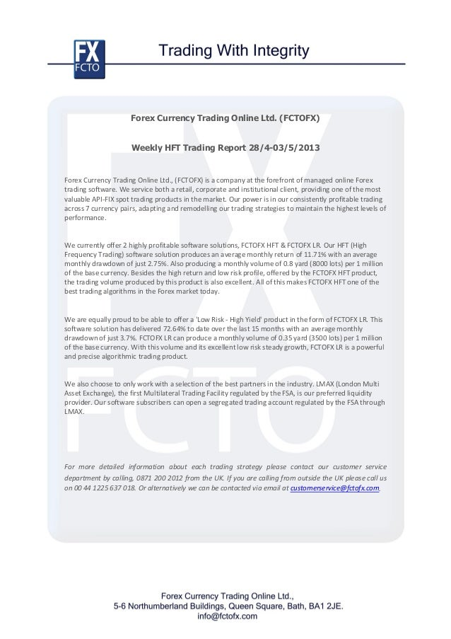 FCTOFX High Frequency Trading Software Interval Analysis April 28th - May 3rd 2013