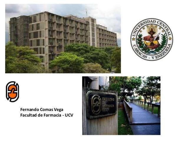 Fernando Comas Vega Facultad de Farmacia - UCV