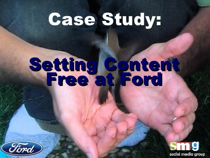 Case Study: Setting Content Free at Ford - Web 2.0 Expo Presentation