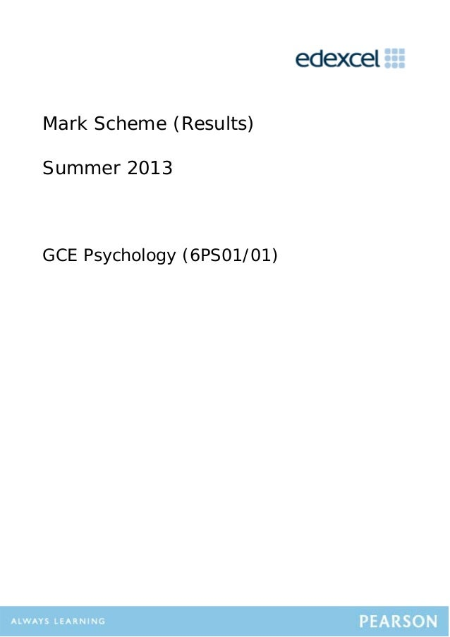 Mark Scheme (Results) Summer 2013 GCE Psychology (6PS01/01)