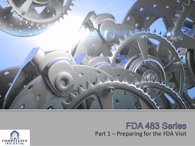FDA audit series   part 1, Preparing for the Audit