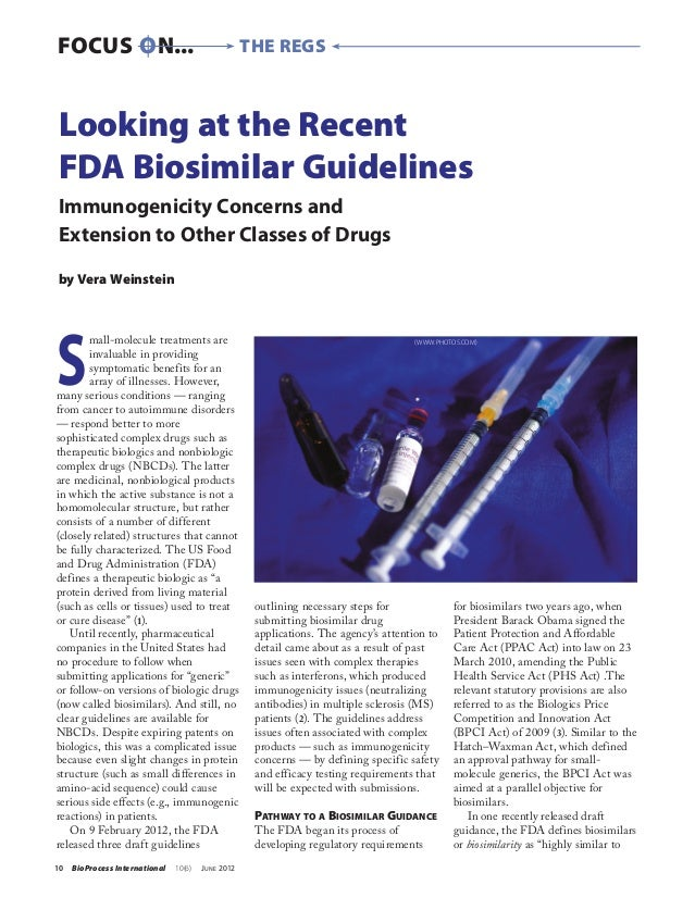 FOCUSON...                                         the regsLooking at the RecentFDA Biosimilar GuidelinesImmunogenicity C...