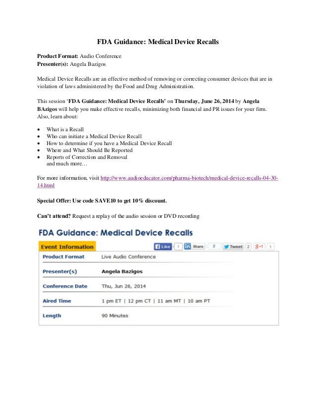 FDA Guidance: Medical Device Recalls Product Format: Audio Conference Presenter(s): Angela Bazigos Medical Device Recalls ...