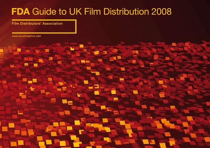 FDA Guide to UK Film Distribution 2008