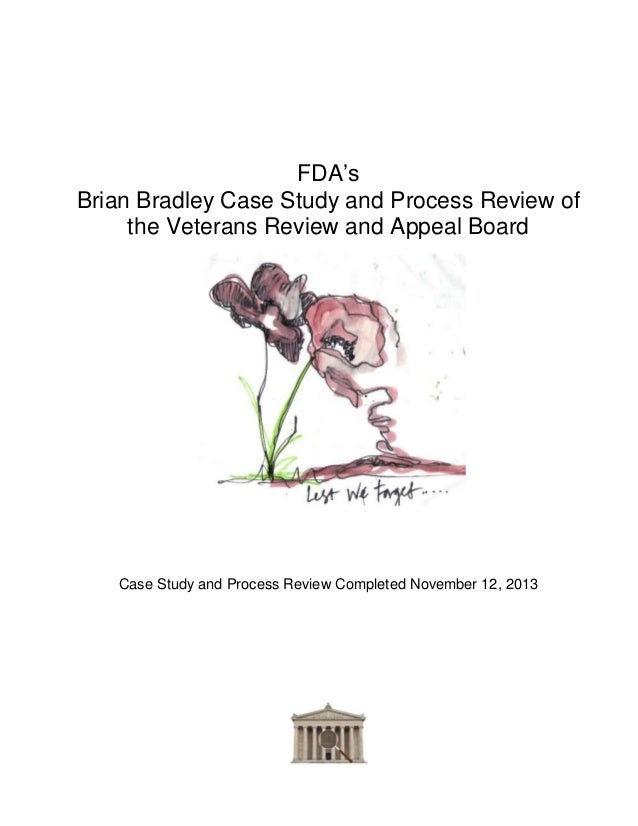 FDA's Brian Bradley Case Study and Process Review of the Veterans Review and Appeal Board