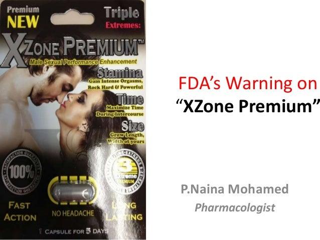 Fda's warning on xzone premium