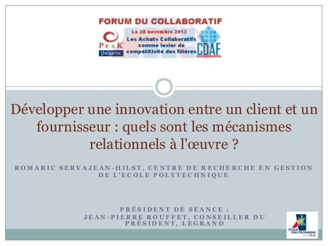 Développer une innovation entre un client et un fournisseur : quels sont les mécanismes relationnels à l'œuvre ? ROMARIC S...