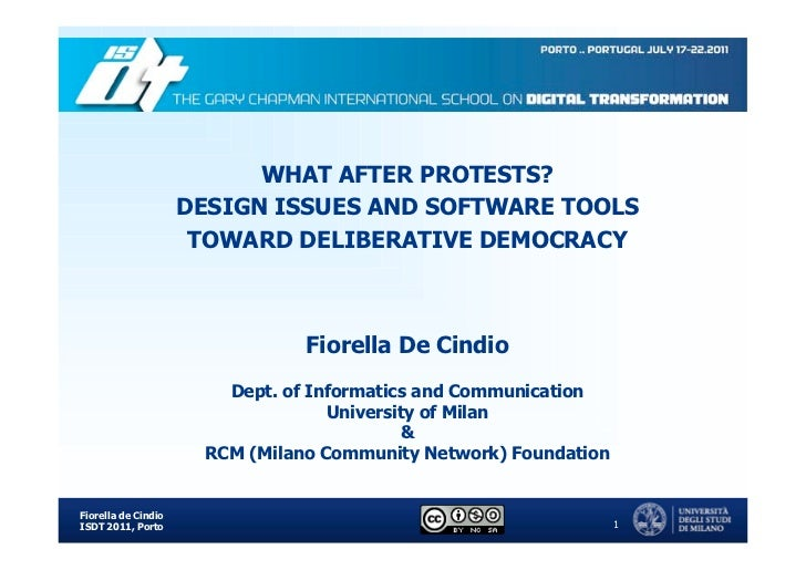 WHAT AFTER PROTESTS?                     DESIGN ISSUES AND SOFTWARE TOOLS                      TOWARD DELIBERATIVE DEMOCRA...