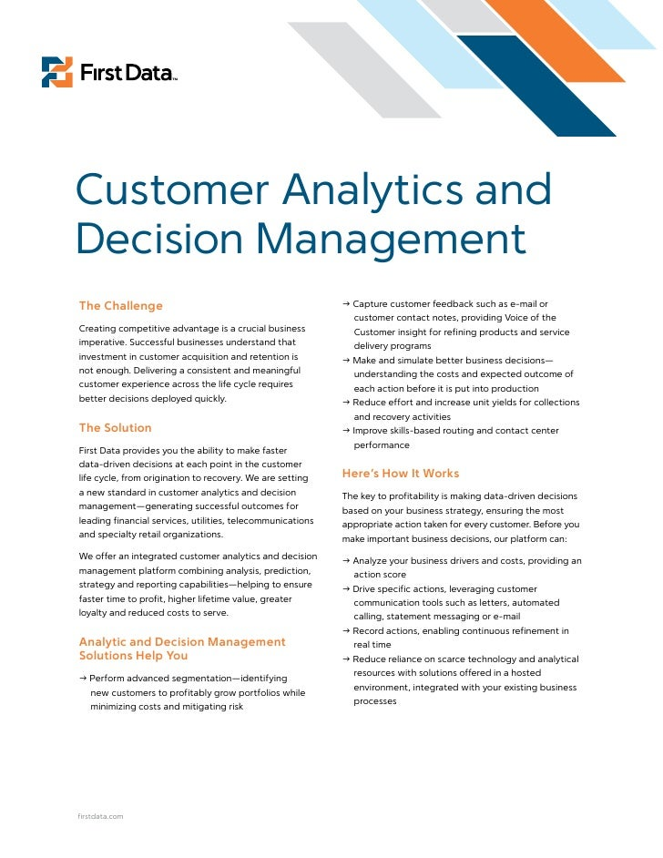 Customer Analytics and Decision Management The Challenge                                                Capture customer ...