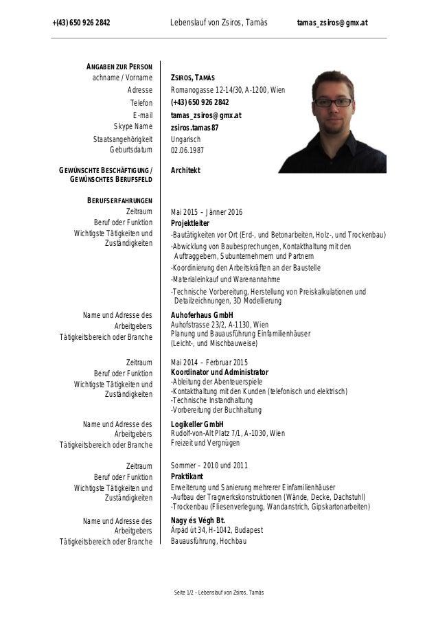 +(43) 650 926 2842 Lebenslauf von Zsiros, Tamás tamas_zsiros@gmx.at Seite 1/2 – Lebenslauf von Zsiros, Tamás Staatsangehör...