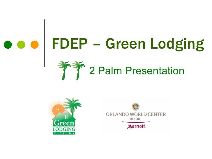 FDEP – Green Lodging 2 Palm Presentation