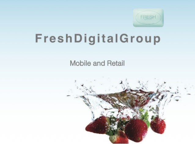 Mobile and Retail!