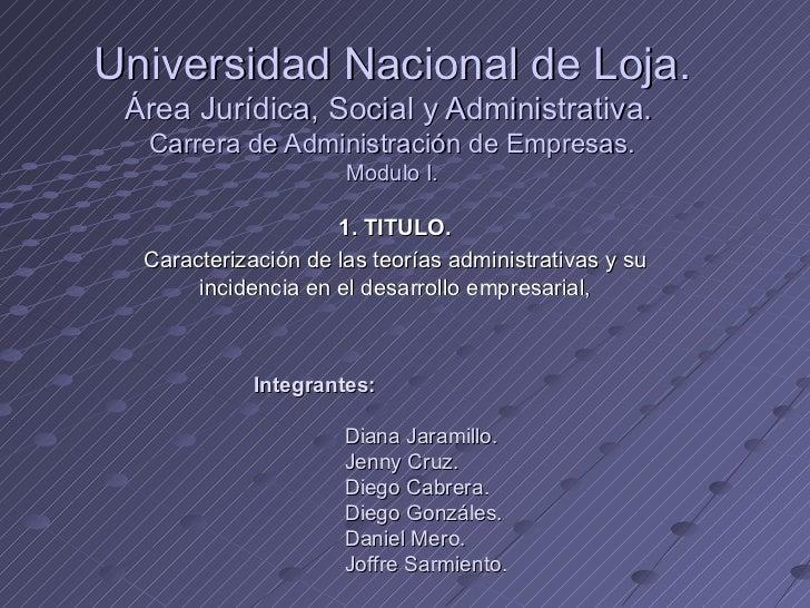 1. TITULO. Caracterización de las teorías administrativas y su incidencia en el desarrollo empresarial, Universidad Nacion...