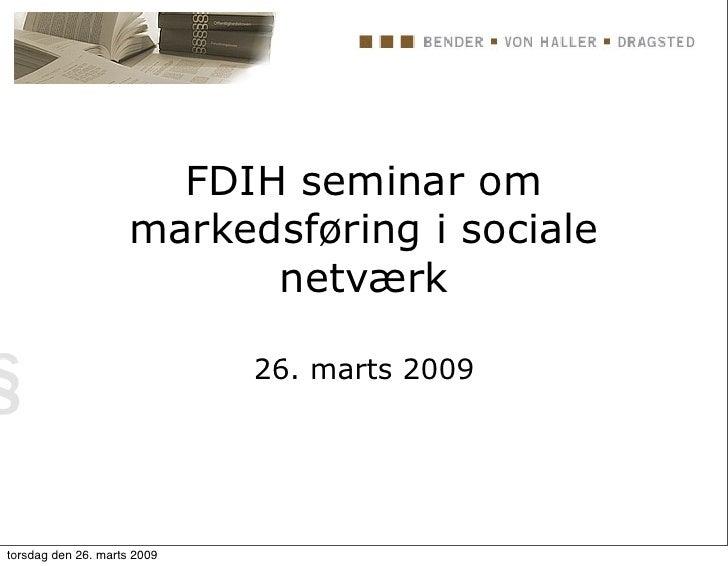 Juridiske vinkler på online sociale netværk (25-03-2009)