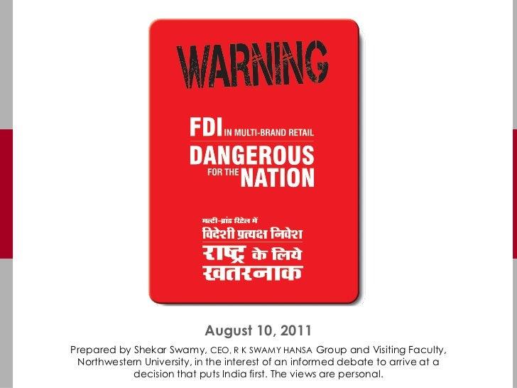 Fdi in multi brand retail dangerous for india aug 10, 2011