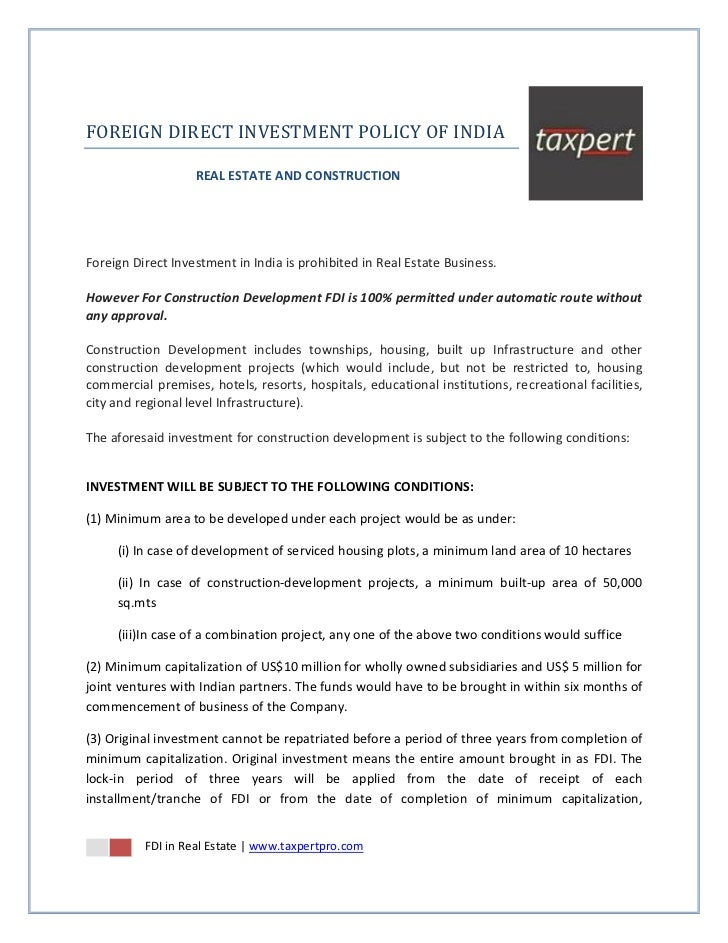 FOREIGN DIRECT INVESTMENT POLICY OF INDIA                   REAL ESTATE AND CONSTRUCTIONForeign Direct Investment in India...